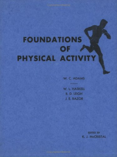 Foundations of Physical Activity: William C. Adams