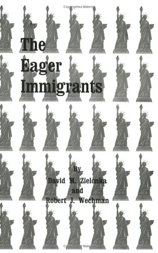 9780875630441: Eager Immigrants