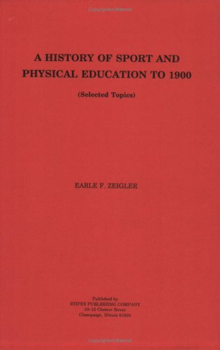 9780875630625: History of Sport and Physical Education to 1900