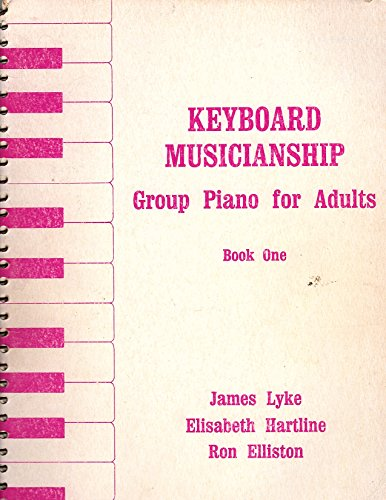 9780875630724: Keyboard Musicianship: Group Piano for Adults Book I
