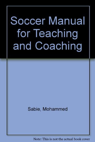 9780875631127: Soccer Manual for Teaching and Coaching