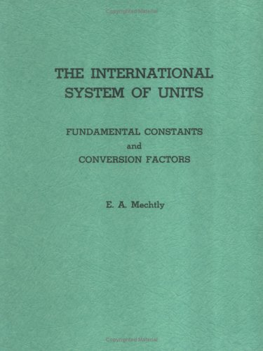 9780875631394: International System of Units: Fundamental Constants and Conversion Factors