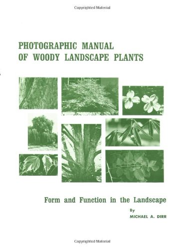 9780875631530: Photographic Manual of Woody Landscape Plants: Form and Function in the Landscape