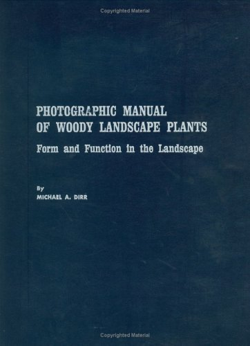 9780875631561: Photographic Manual of Woody Landscape Plants: Form and Function in the Landscape