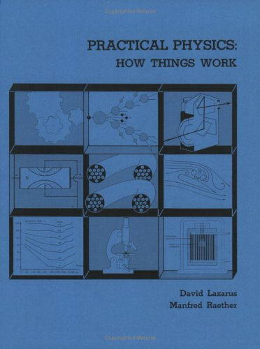 Practical Physics: David Lazarus, Manfred