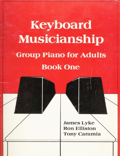 9780875632308: Keyboard Musicianship Piano for Adults, Book One