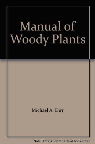 9780875632315: Manual of Woody Plants