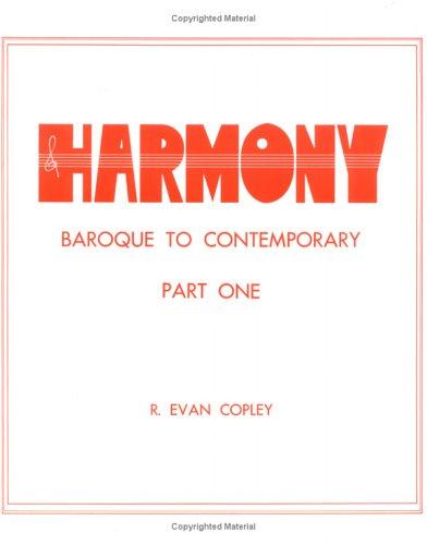 9780875633732: Harmony: Baroque to Contemporary, Part 1