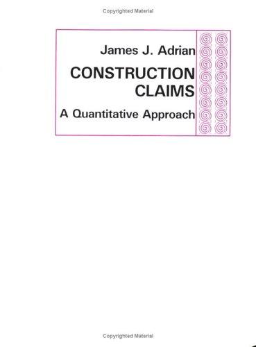 9780875634425: Construction Claims: A Quantitative Approach