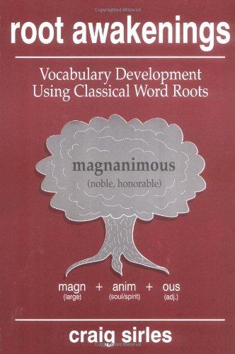9780875635811: Root Awakenings: Vocabulary Development Using Classical Word Roots