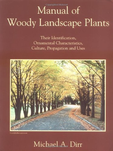 9780875637952: Manual of Woody Landscape Plants: Their Identification,Ornamental Characteristics,Culture,Propagation and Uses