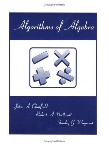 9780875638591: Algorithms of Algebra