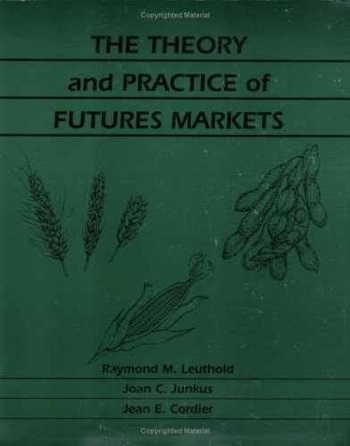 9780875639444: The theory and practice of futures markets