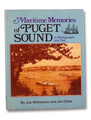MARITIME MEMORIES OF PUGET SOUND