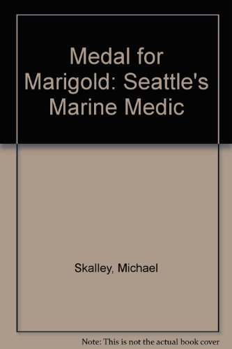 Medal for Marigold: Seattle's Marine Medic