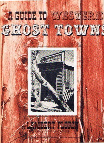 9780875643076: Guide to Western Ghost Towns