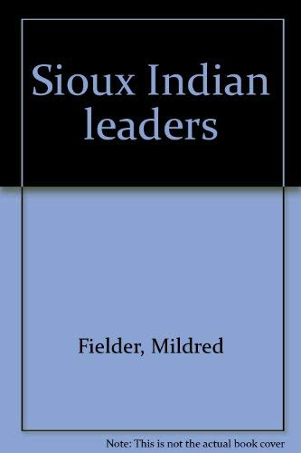 9780875643359: Sioux Indian Leaders