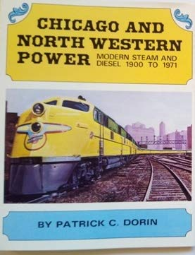 9780875645087: Chicago and North Western Power (Steam and Diesels)