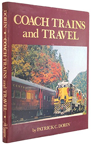 Coach Trains and Travel