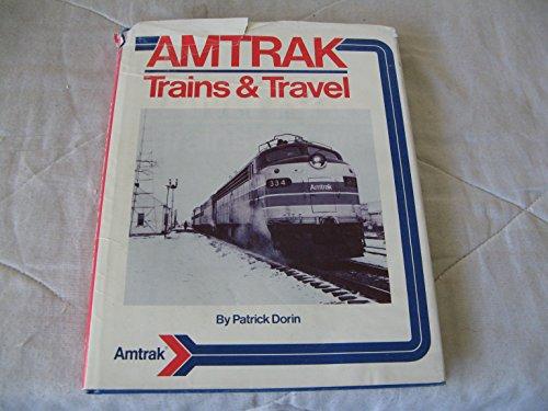 AMTRAK; TRAINS & TRAVEL.: Dorin, Patrick C.