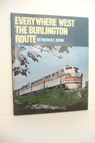 9780875647050: Everywhere West: The Burlington Route