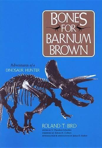 9780875650111: Bones for Barnum Brown: Adventures of a Dinosaur Hunter