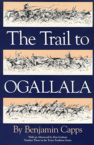 9780875650128: The Trail to Ogallala (Texas Tradition Series)