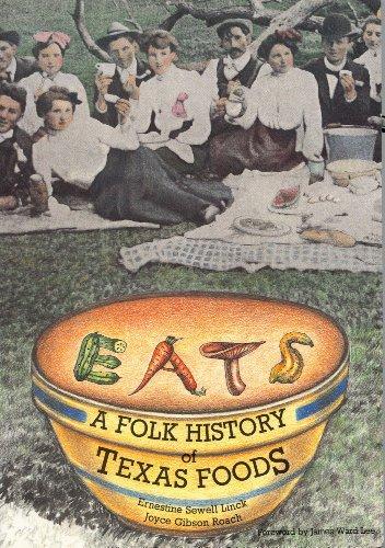9780875650357: Eats: A Folk History of Texas Foods