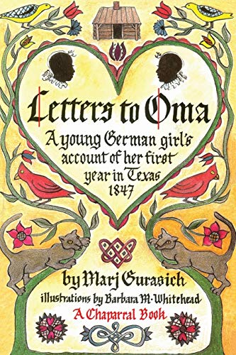 9780875650371: Letters to Oma: A Young German Girl's Account of Her First Year in Texas, 1847 (Chaparral Books)