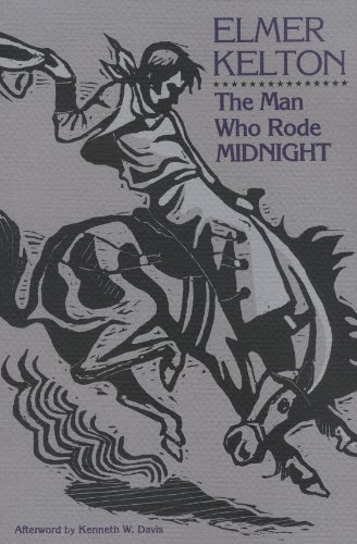 9780875650470: The Man Who Rode Midnight (Texas Tradition Series)