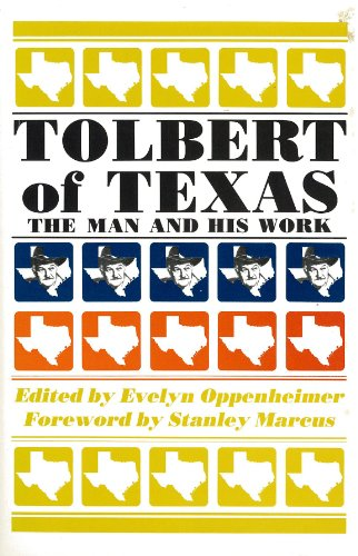 9780875650685: Tolbert of Texas: The Man and His Work