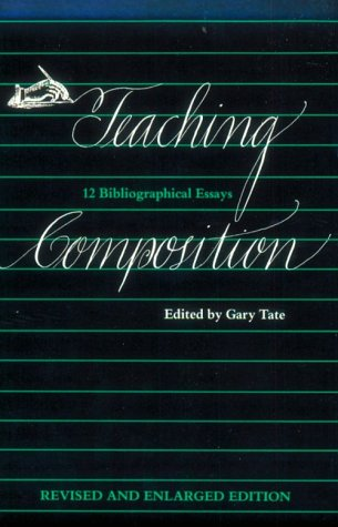 9780875650692: Teaching Composition: 12 Bibliographical Essays