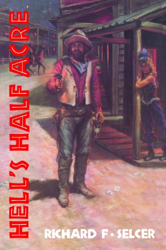 Hell's Half Acre - The Life and Legend of a Red-Light District