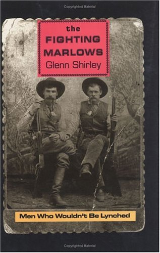 The Fighting Marlows: Men Who Wouldn't Be Lynched (Chisholm Trail Series): Shirley, Glenn