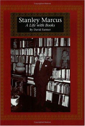 9780875651477: Stanley Marcus: A Life with Books