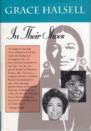 In their shoes 9780875651613 Chronicles the life and career of the journalist as she travels and works around the globe, including stops in Mexico, Paris, London, Ho