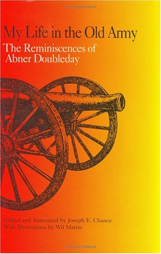 9780875651859: My Life in the Old Army: The Reminiscences of Abner Doubleday from the Collections of the New-York Historical Society