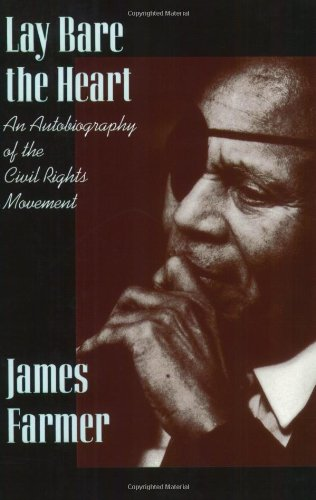 9780875651880: Lay Bare the Heart: An Autobiography of the Civil Rights Movement