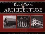 9780875652207: Early Texas Architecture