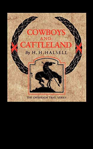 9780875652252: Cowboys and Cattleland: Memoirs of a Frontier Cowboy (Chisholm Trail Series)