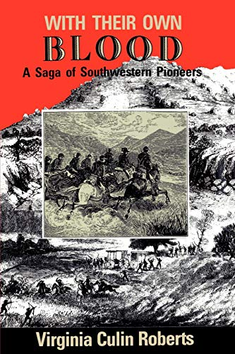 9780875652283: With Their Own Blood: A Saga of Southwestern Pioneers