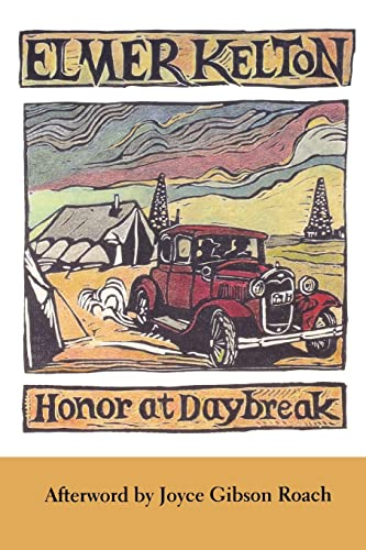 9780875652634: Honor at Daybreak (Texas Tradition Series)