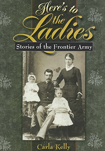 9780875652702: Here's to the Ladies: Stories of the Frontier Army