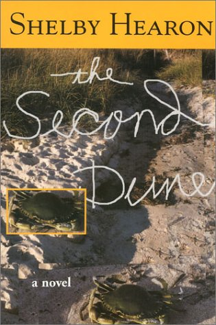 The Second Dune (Texas Tradition Series): Shelby Hearon