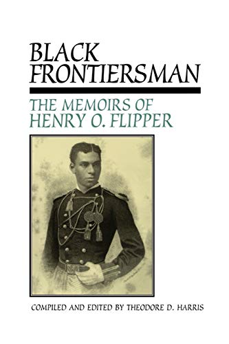 9780875652825: Black Frontiersman: The Memoirs of Henry O. Flipper, First Black Graduate of West Point