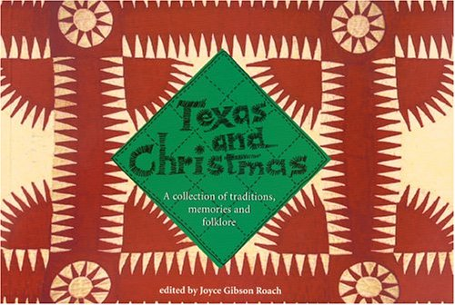 9780875652894: Texas & Christmas: A collection of traditions, memories, and folklore