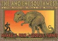 9780875653068: The Ancient Southwest & Other Dispatches from a Cruel Frontier