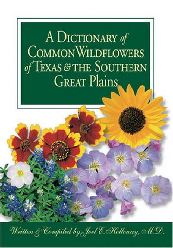 9780875653099: A Dictionary of Common Wildflowers of Texas and the Southern Great Plains