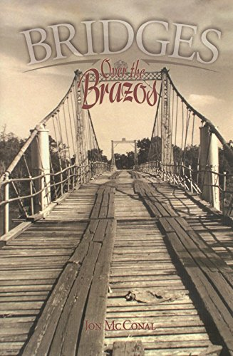 9780875653129: Bridges Over the Brazos