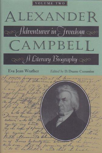 9780875653433: Alexander Campbell: Adventurer in Freedom, A Literary Biography, Vol. II
